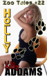 Holly - Zoo Tales #22 by Kelly Addams
