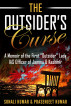 """The Outsider's Curse: A Memoir of the First """"Outsider"""" Lady IAS Officer of Jammu & Kashmir by Prasenjeet Kumar"""