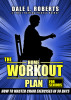 The Home Workout Plan for Seniors: How to Master Chair Exercises in 30 Days (Fitness Short Reads Book 6) by Dale L. Roberts