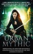Urban Mythic: Thirteen Novels of Adventure and Romance, featuring Norse and Greek Gods, Demons and Djinn, Angels, Fairies, Vampires, and Werewolves in the Modern World by C. Gockel