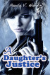 A Daughter's Justice by Paula V. Hardin