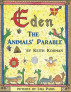 Eden: The Animals' Parable by Keith Korman