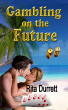 Gambling on the Future by Rita Durrett