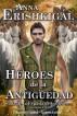 Héroes de la Antigüedad: Episodio 1x01 (Edición en Español) by Anna Erishkigal