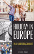 Holiday In Europe On a Shoestring Budget by Vivian Zems