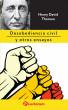 Desobediencia civil y otros ensayos by Henry  David Thoreau