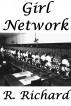 Girl Networks by R. Richard