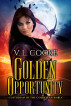 Golden Opportunity by V. L. Cooke