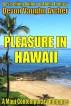 Pleasure in Hawaii (A Maui Contemporary Romance) by Devon Vaughn Archer