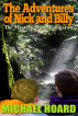 The Adventures of Nick and Billy: The Mystery of the Rougarou by Michael Hoard