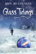 Glass Tidings by Amy Jo Cousins