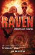Raven: Birds of Flight—Book Two by J. M. Erickson