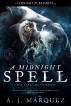 A Midnight Spell by A.J. Márquez