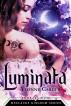 Luminata Book 1 in the Meclauks Kingdom Series by Yvonne Carder