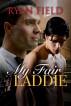 My Fair Laddie by Ryan Field