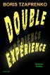 Double expérience by Boris Tzaprenko