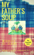 My Father's Soup by Michelle St. Claire