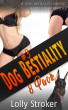 Dog Bestiality Erotica 8-Pack: A Dog Bestiality Erotic Short Story Bundle by Lolly Stroker
