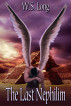The Last Nephilim by W S Long
