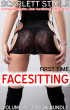 First Time Facesitting  - (Female Domination, Male Humiliation, Feminization) - Volume 4 - 3 Book Bundle by Scarlett Steele