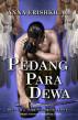Pedang Para Dewa (Bahasa Indonesia - Indonesian Edition) by Anna Erishkigal