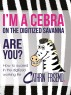 I''m a Cebra on the Digitized Savanna - Are You? How to Succeed in the Digitized Working Life by Cathrin Frisemo