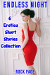 Endless Night: 6 Erotica Short Stories Collection by Rock Page