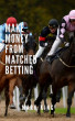 How To Make Money From Matched Betting by QualityeBooksInc