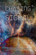 Chasing the Signal by J Fitzpatrick Mauldin