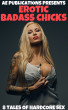 Erotic Badass Chicks - 8 Tales Of Hardcore Sex by AE Publications