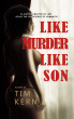 Lke Murder Like Son by Tim Kern