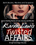 Twisted Affairs by Karen Lewis