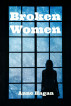Broken Women by Anne Hagan