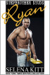 Stepbrother Studs: Ryan by Selena Kitt