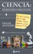Ciencia: Femenino singular by Henar Aguilera