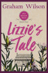 Lizzie's Tale by Graham Wilson