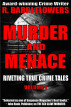 Murder and Menace: Riveting True Crime Tales (Vol. 1) by R. Barri Flowers