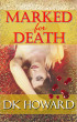 Marked For Death by DK Howard