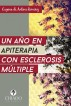 Un Año en Apiterapia con Esclerosis Múltiple by Eugenia de Antonio Ramírez