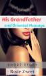 His Grandfather and Oriental Massage by Rosie Zweet