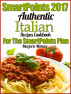 SmartPoints 2017 Authentic Italian Recipes Cookbook For The SmartPoints Plan by MarjorieMahan