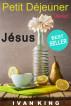 Petit-déjeuner avec Jésus by Ivan King