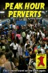 Peak Hour Perverts by Misty Chikan