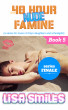The 40 Hour Nude Famine (a series for lovers of 18yo daughters and schoolgirls): Book 5: Series Finale by Lisa Smiles