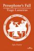 Persephone's Fall by Tiago Lameiras