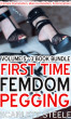 First Time Femdom Pegging - Volume 5 - 3 Book Bundle by Scarlett Steele