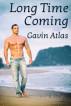 Long Time Coming by Gavin Atlas