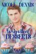 Forgotten Desserts by Nicole Dennis