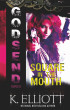 Godsend 9: Square In The Mouth by K Elliott