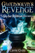 Gwendolyn's Revenge by Carrie Cross